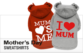 Mother's Day Dog Sweatshirts