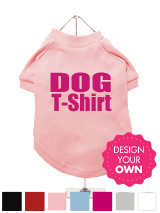 """Design Your Own"" Dog T-Shirt - A fun, funky and distinct dog t-shirt. Made from high quality, fine knit gauge, 100% cotton and features a cotton-flex ''xxxDesignxxx'' design."