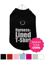 """Design Your Own"" Harness-Lined Dog T-Shirt - A fun, funky tank t-shirt that also provides a secure harness for your dog. This t-shirt has a built-in D-ring harness and 2 under-belly / under-chest quick release buckles for comfortable control of your dog. Made from high quality 100% cotton and features a cotton-flex ''xxxDesignxxx'' design."