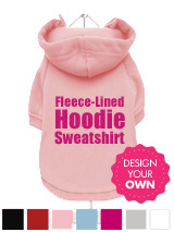 """Design Your Own"" Fleece-Lined Dog Hoodie / Sweatshirt - A fun, funky dog hoodie / sweatshirt with drawstring hood. Made from high quality 100% cotton, fleece lined for keeping your pooch warm and comfortable and features a cotton-flex ''xxxDesignxxx'' design."