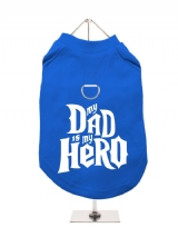 ''My Dad is My Hero'' Harness-Lined Dog T-Shirt