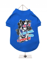 ''Cool And Know It'' Dog T-Shirt