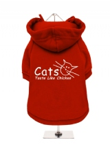 ''Cats Taste Like Chicken'' Fleece-Lined Dog Hoodie / Sweatshirt