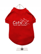 ''Cats Taste Like Chicken'' Dog T-Shirt