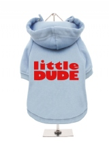 ''Little Dude'' Fleece-Lined Dog Hoodie / Sweatshirt