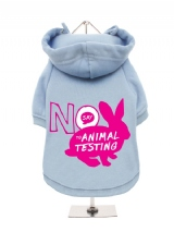 ''Say No to Animal Testing'' Fleece-Lined Dog Hoodie / Sweatshirt