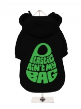 ''Plastic Aint My Bag'' Fleece-Lined Dog Hoodie / Sweatshirt