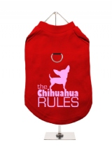 ''The Chihuahua Rules'' Harness-Lined Dog T-Shirt