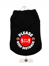 ''Please Keep Distance'' Dog Hoodie / T-Shirt