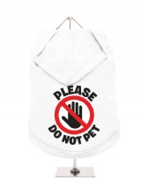''Please Do Not Pet'' Dog Hoodie / T-Shirt