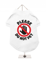 ''Please Do Not Pet'' Dog T-Shirt