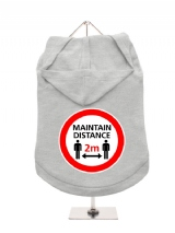 ''Maintain Distance'' Dog Hoodie / T-Shirt