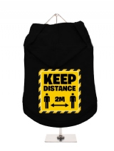 ''Keep Distance 2m'' Dog Hoodie / T-Shirt