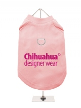 ''Chihuahua Designer Wear'' Harness-Lined Dog T-Shirt