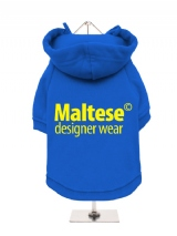 ''Maltese Designer Wear'' Fleece-Lined Dog Hoodie / Sweatshirt