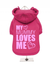 ''My Mummy Loves Me'' Fleece-Lined Dog Hoodie / Sweatshirt