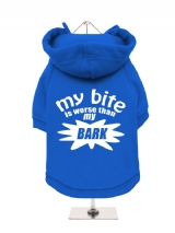 ''My Bite Is Worse Than My Bark'' Fleece-Lined Dog Hoodie / Sweatshirt