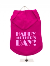 ''Mothers Day: Happy Mothers Day'' Dog Hoodie / T-Shirt