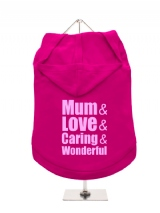 ''Mothers Day: Love, Caring, Wonderful'' Dog Hoodie / T-Shirt