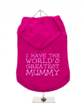 ''Mothers Day: Worlds Greatest Mummy'' Dog Hoodie / T-Shirt
