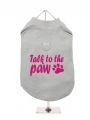 ''Talk To The Paw'' Harness T-Shirt