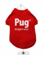 ''Pug Designer Wear'' Dog T-Shirt