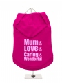 ''Mothers Day: Love, Caring, Wonderful'' Dog Hoodie