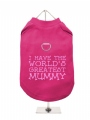''Mothers Day: Worlds Greatest Mummy'' Harness T-Shirt