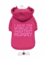 ''Mothers Day: Worlds Greatest Mummy'' Dog Sweatshirt