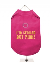 I'M SPOILED | BUT PINK! - Harness-Lined Dog T-Shirt