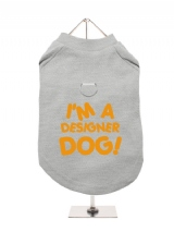 I'M A | DESIGNER | DOG! - Harness-Lined Dog T-Shirt