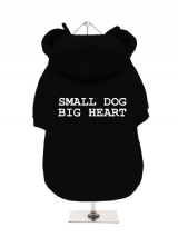 SMALL DOG | BIG HEART - Fleece-Lined Dog Hoodie / Sweatshirt