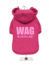WAG | WANNA BE! - Fleece-Lined Dog Hoodie / Sweatshirt