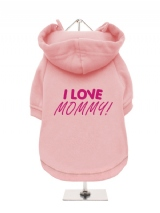 I LOVE | MOMMY! - Fleece-Lined Dog Hoodie / Sweatshirt