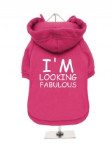 I'M | LOOKING | FABULOUS - Fleece-Lined Dog Hoodie / Sweatshirt