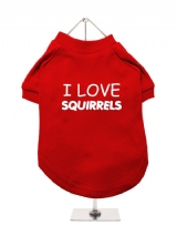 I LOVE | SQUIRRELS - Dog T-Shirt